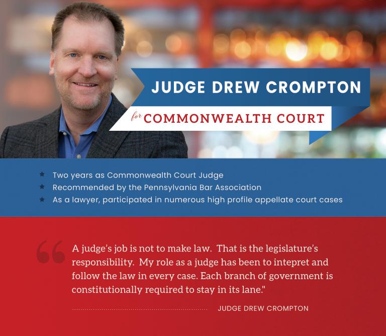 Judge Drew Crompton for Commonwealth Court